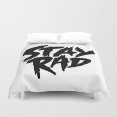 Stay Rad (on White) Duvet Cover
