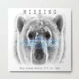 Polar Bear MISSING Metal Print