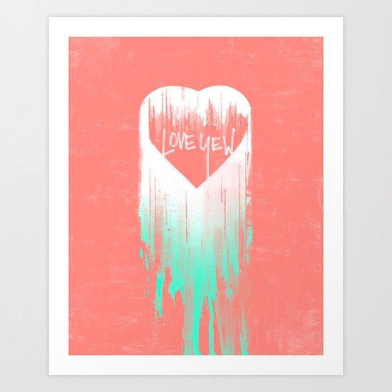 LOVE YEW Art Print