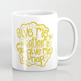 Coffee or Nap Coffee Mug