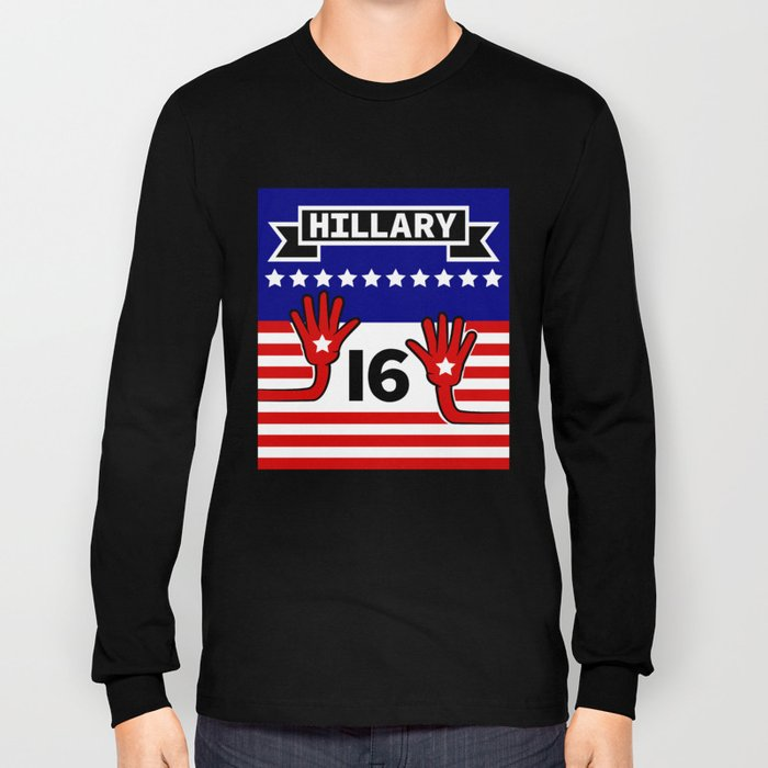 Hillary 2016 Long Sleeve T-shirt