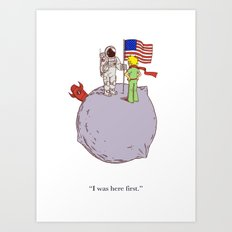 I Was Here First Art Print