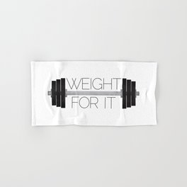 Weight For It Hand & Bath Towel