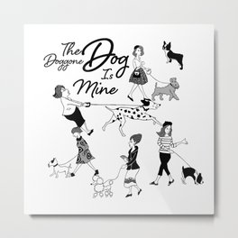 The Doggone Dog Is Mine_Girls Metal Print