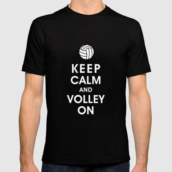 Keep Calm and Volley On (For the Love of Volley Ball) T-shirt