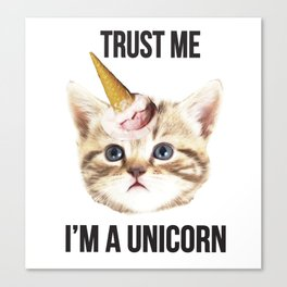 trust me unicorn Canvas Print