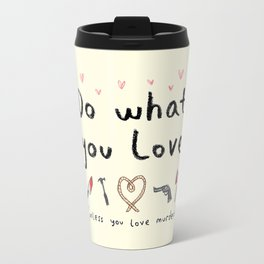 Motivational Poster Travel Mug