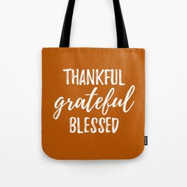 Thankful Grateful Blessed - Orange and White Script Tote Bag