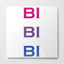 Bi Bi Bi Metal Print