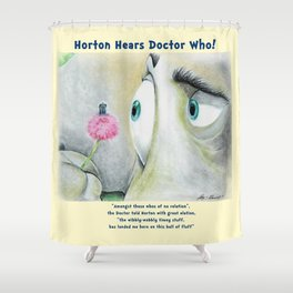 Horton Hears a Doctor Who Shower Curtain