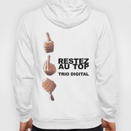 Trio Digital - Restez au top Hoody