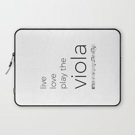 Live, love, play the viola Laptop Sleeve