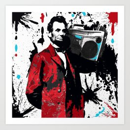 ABRAHAM LINCOLN INK SPLASH RED MAKE MUSIC NOT WAR Art Print