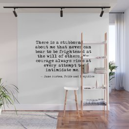 My courage always rises - Jane Austen Wall Mural