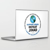 israel Laptop & iPad Skins featuring Support Israel, Defeat Jihad by politics