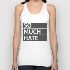 So Much Hate Unisex Tank Top