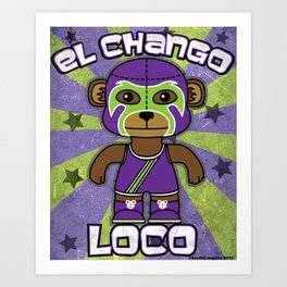 Luchamals- El Chango Loco Art Print