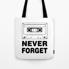 Never Forget Art Tote Bag