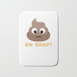 Oh Crap Funny Poop Pun Bath Mat