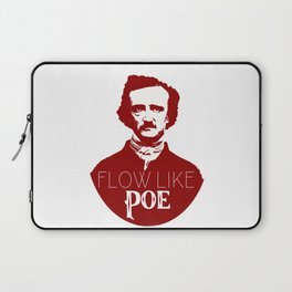 Flow like Poe Laptop Sleeve