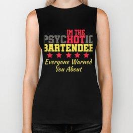 psychotic bartender Shots Party Alcohol trust me Bartender Beer Waiter Liquor Bistro Glass Tequila Biker Tank