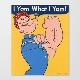 I Yam What I Yam Canvas Print