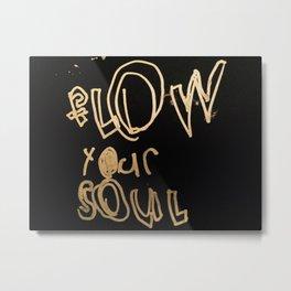 Art By Kingston- Team Soul - Flow Your Soul edition Metal Print