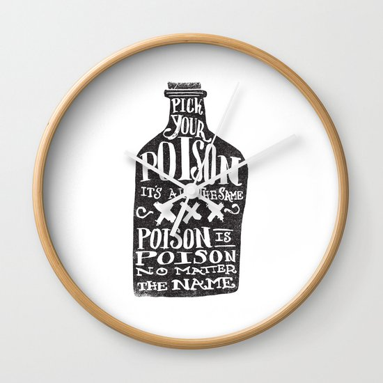 PICK YOUR POISON - REVERSE Wall Clock