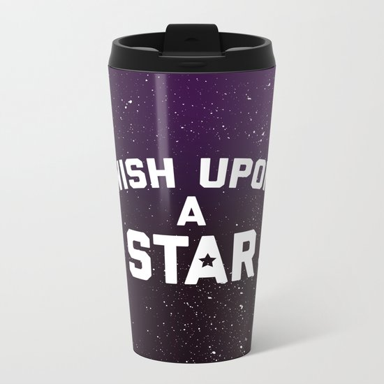 Wish Upon Star Quote Metal Travel Mug