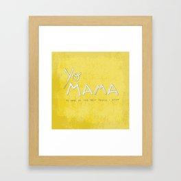 Yo Mama Is Tha Best / Green Framed Art Print