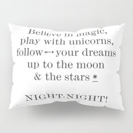 NIGHT NIGHT - white Pillow Sham