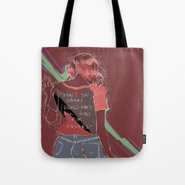 Don't You Know? Tote Bag
