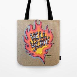 Hell Yeah! Tote Bag