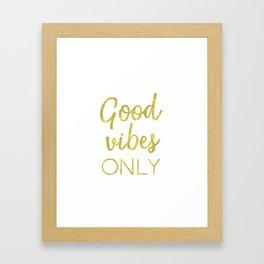 Good vibes only golden hands Framed Art Print