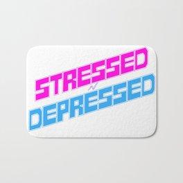 STRESSED n DEPRESSED Bath Mat