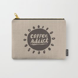 Coffee Addict :) Carry-All Pouch
