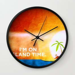 I'm on Island Time Wall Clock