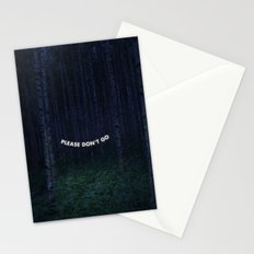 Please Don't Go Stationery Cards
