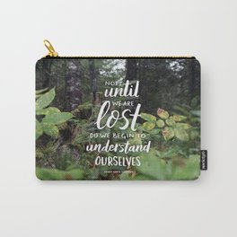 Not Until We Are Lost Handlettered Quote - Voyageurs National Park Photograph Carry-All Pouch
