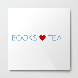 Books Love Tea Blue Lettering with Red Heart Metal Print
