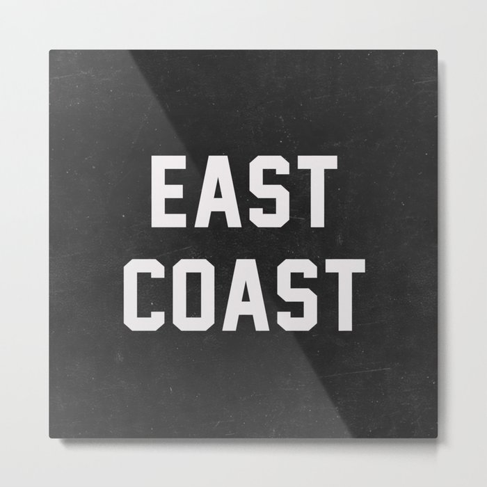 East Coast - black Metal Print