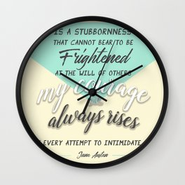 my courage rises Wall Clock
