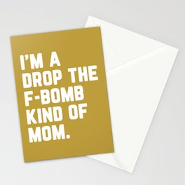 Drop The F-Bomb Mom Funny Quote Stationery Cards