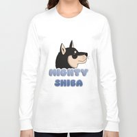 shiba Long Sleeve T-shirts featuring Mighty Shiba by Cheesey