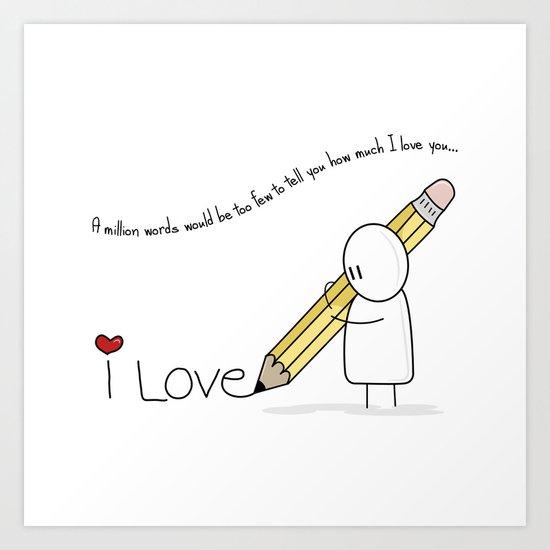 I Love You...  Art Print