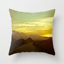If you dont know where you're going, any road will take you there Throw Pillow