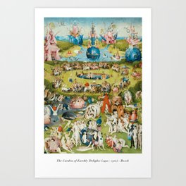 The Garden of Earthly Delights - Hieronymus Bosch Art Print