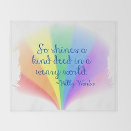 Inspirational Art Willy Wonka Quote and a Rainbow Feather Throw Blanket