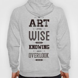 Lab No. 4 The Art Of Being William James Inspirational Quotes Hoody