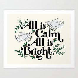 Calm & Bright Art Print